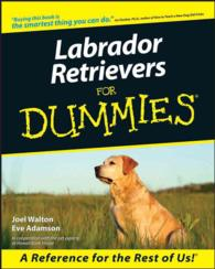 Labrador Retrievers for Dummies (For Dummies (Computer/tech))