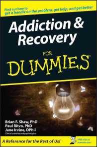 Addiction & Recovery for Dummies (For Dummies (Psychology & Self Help))