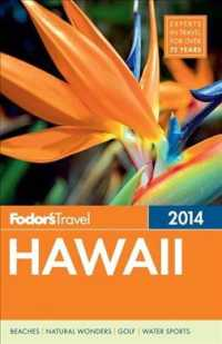 Fodor's 2014 Hawaii (Fodor's Hawaii)