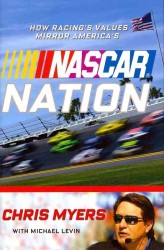 NASCAR Nation : How Racing's Values Mirror the Nation's