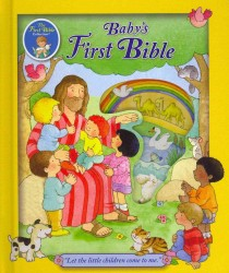 Baby's First Bible (The First Bible Collection) (NOV BRDBK)