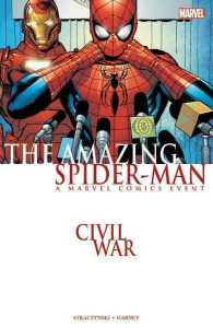 Civil War : The Amazing Spider-man (Spider-man (Graphic Novels))