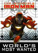 Invincible Iron Man: World&#039;s Most Wanted 1