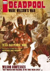 Deadpool : Wade Wilson's War (Deadpool)