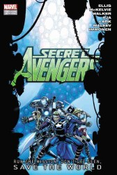 Secret Avengers : Run the Mission, Don't Get Caught, Save the World. (Secret Avengers)