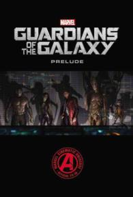 Marvel Guardians of the Galaxy Prelude (Marvel Guardians of the Galaxy Prelude)