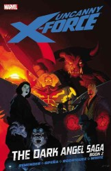 Uncanny X-Force 4 : The Dark Angel Saga 2 (Uncanny X-force)