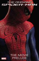 The Amazing Spider-Man : The Movie Prelude (Amazing Spider-man)