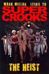 Supercrooks 1 : The Heist (Supercrooks)