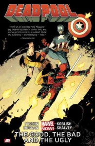 Deadpool 3 : The Good, the Bad and the Ugly (Marvel Now) (Deadpool)