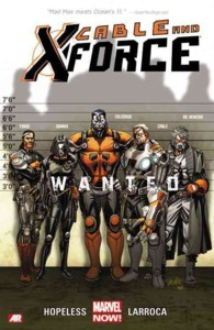 Cable and X-force 1 : Wanted (Cable and X-force Marvel Now)
