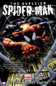 The Superior Spider-Man 1 : My Own Worst Enemy (Marvel Now) (Spider-man (Graphic Novels)) (Reprint)