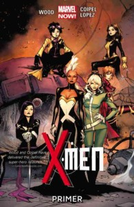 X-Men 1 : Primer (Marvel Now) (X-men)