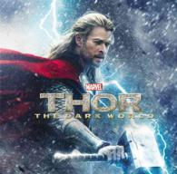 The Art of Marvel Thor: the Dark World (SLP)