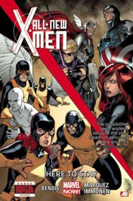 All-New X-Men 2 : Here to Stay (Marvel Now) (X-men)