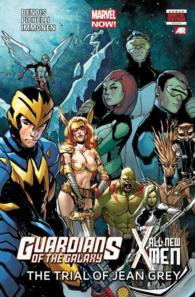 Guardians of the Galaxy/All-New X-Men : The Trial of Jean Grey (Guardians of the Galaxy)