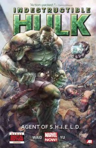 Indestructible Hulk 1 : Agent of S.h.i.e.l.d. (Marvel Now) (Hulk)