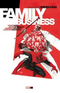 Amazing Spider-Man : Family Business (Spider-man)