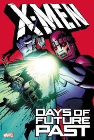 X-Men : Days of Future Past (X-men)