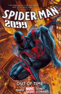 Spider-Man 2099 1 : Out of Time (Spider-man)