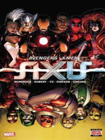 Avengers & X-Men : Axis (Avengers & X-men)