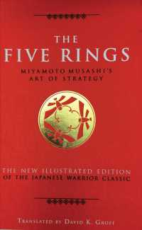 The Five Rings : Miyamoto Musashi's Art of Strategy (NEW ILL)