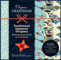 Paper Creations Traditional Japanese Origami : Everything You Need to Get Started (PCK)
