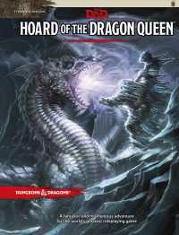 Hoard of the Dragon Queen : Tyranny of Dragons (Dungeons & Dragons)