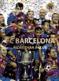 FC Barcelona : More than a Club (World Soccer Legends)