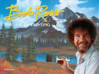 Bob Ross : The Joy of Painting