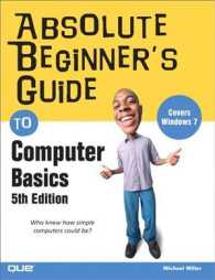 Absolute Beginner's Guide to Computer Basics (Absolute Beginner's Guide) (5TH)