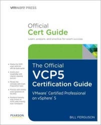 The Official Vcp5 Study Guide (Vmware Press Certification)
