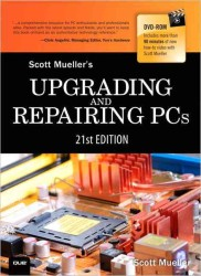 Upgrading and Repairing PCs (Upgrading and Repairing Pc's) (21 HAR/DVD)