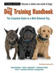 The Dog Training Handbook (Terra Nova Series) (1 HAR/DVD)