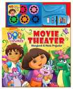 Dora the Explorer Movie Theater Storybook & Movie Projector (Nickelodeon Dora the Explorer) (HAR/TOY)