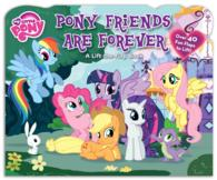 Pony Friends Are Forever (My Little Pony) (BRDBK)