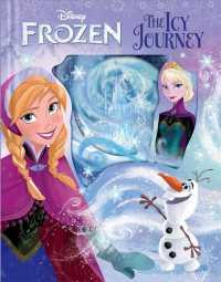 Frozen the Icy Journey (Disney Frozen)
