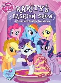 Rarity's Fashion Show : A Panorama Sticker Storybook (My Little Pony) (STK)