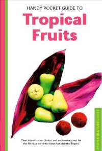 Handy Pocket Guide to Tropical Fruits (Peroplus Nature Guide)