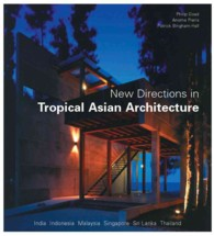 New Directions in Tropical Asian Arch