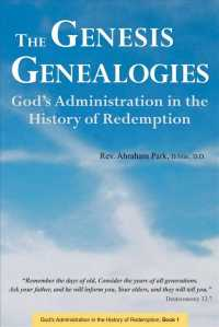 The Genesis Genealogies : God's Administration in the History of Redemption