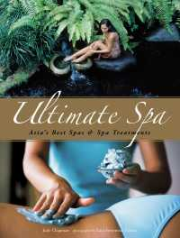 Ultimate Spa : Asia's Best Spas and Spa Treatments