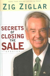 Secrets of Closing the Sale (Updated)