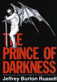 The Prince of Darkness : Radical Evil and the Power of Good in History (Reprint)