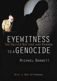 Eyewitness to a Genocide : The United Nations and Rwanda