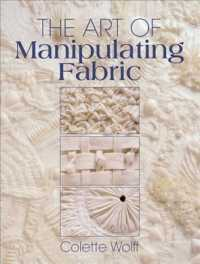 The Art of Manipulating Fabric (2ND)