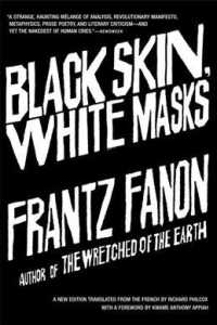 Black Skin, White Masks (Revised)