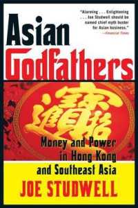 Asian Godfathers : Money and Power in Hong Kong and Southeast Asia