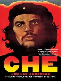 Che Guevara : A Revolutionary Life (Revised)