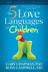 The 5 Love Languages of Children (Reprint)